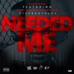 New Music: Starlito & Don Trip – Needed Me (Remix)