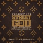Project Pat – Street God 3 (Mixtape)